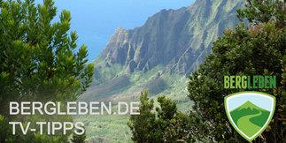 TV-Programm für Kletterer, Bergsteiger, Outdoor- und Naturfreunde - ©Bergleben.de