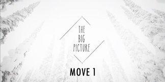 The Big Picture - Move 1