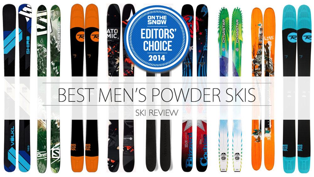 Top Powder Skis for Men 2014