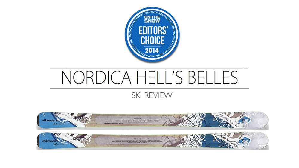 2014 Women's All-Mountain Editors' Choice Ski: Nordica Hell's Belles