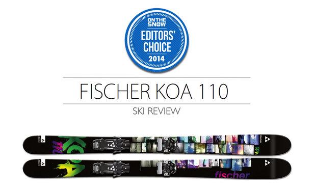 2014 Women Powder Editor Choice Ski: Fischer KOA 110