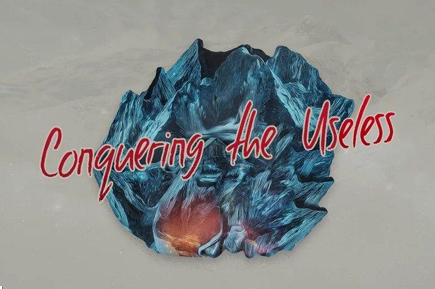 Conquering the Useless - ©Team Thirteen
