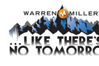 "Warren Miller: ""...Like There's No Tomorrow"""