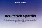 Berufsziel: Sportler - ©Draksal Verlag