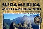 Südamerika / Mittelamerika 2003 - ©katalog-aktuell.de