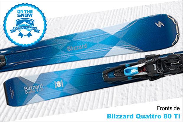 Blizzard Quattro 80 Ti, women's 16/17 Frontside Editors' Choice ski. - © Blizzard