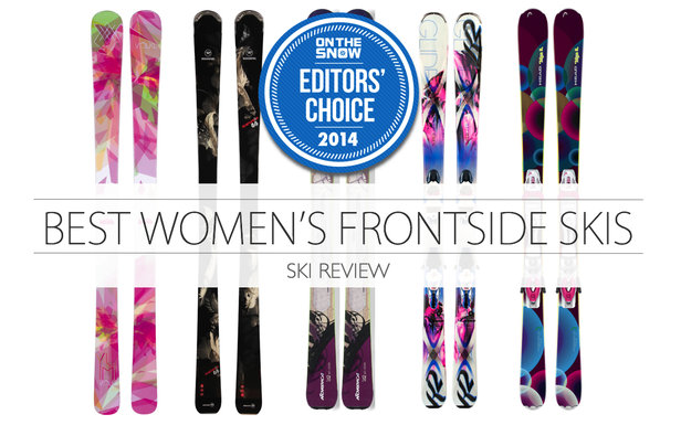 2014 Women's Editors' Choice: Frontside Skis