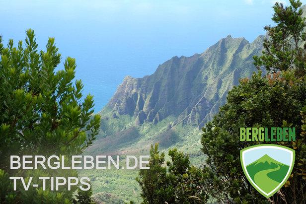 Das TV-Programm für Kletterer, Bergsteiger, Outdoor- und Naturfreunde- ©Bergleben.de