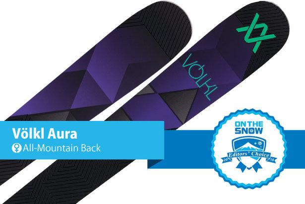 Völkl Aura: Editors' Choice, Women's All-Mountain Back