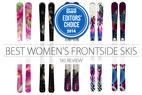 2014 Women's Editors' Choice: Frontside Skis