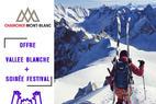 Offre Vallée Blanche + MBU  = entrée Musilac offerte
